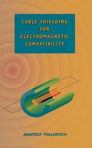 Cable Shielding for Electromagnetic Compatibility