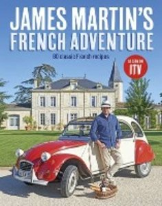 James Martin\'s French Adventure