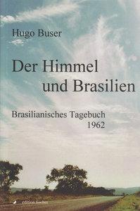 Der Himmel und Brasilien