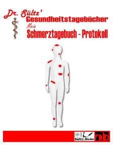 Schmerztagebuch - Schmerz Protokoll