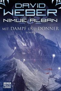 Nimue Alban: Mit Dampf und Donner