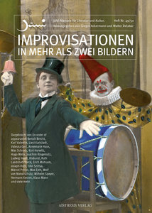 Improvisationen in mehr als zwei Bildern