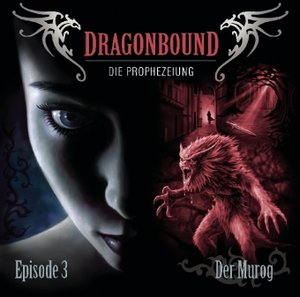 Dragonbound 03. Der Murog