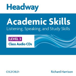Headway 3. Academic Skills. Listen / Speak Class CD