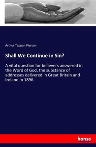 Shall We Continue in Sin?