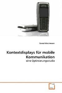 Kontextdisplays für mobile Kommunikation