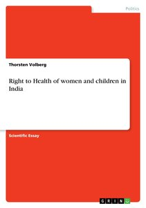 Right to Health of women and children in India