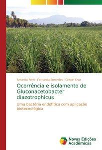 Ocorrência e isolamento de Gluconacetobacter diazotrophicus
