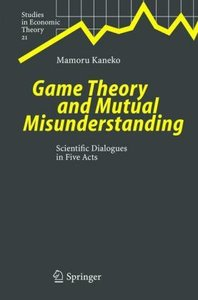 Game Theory and Mutual Misunderstanding