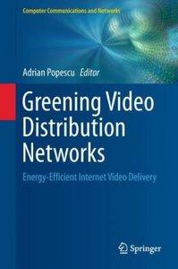 Greening Video Distribution Networks
