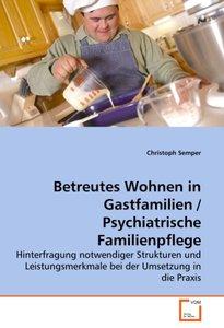 Betreutes Wohnen in Gastfamilien / Psychiatrische Familienpflege