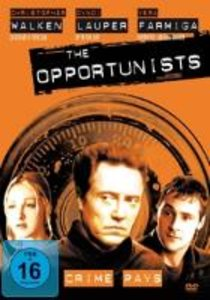 The Opportunists-Crime Pays