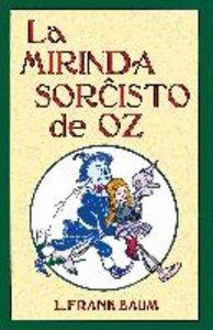 La Mirinda Sorchisto de Oz (Romantraduko Al Esperanto)