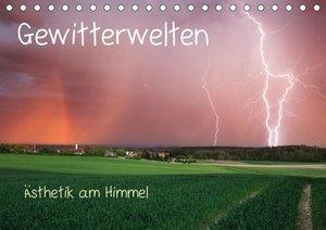 Gewitterwelten (Tischkalender 2019 DIN A5 quer)