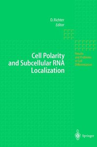 Cell Polarity and Subcellular RNA Localization