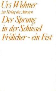 Der Sprung in der Schüssel /Frölicher - ein Fest