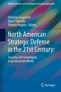 North American Strategic Defense in the 21st Century: