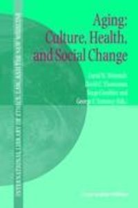Aging: Culture, Health, and Social Change