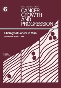 Etiology of Cancer in Man