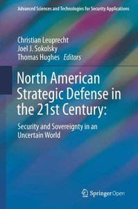 North American Strategic Defense in the 21st Century: