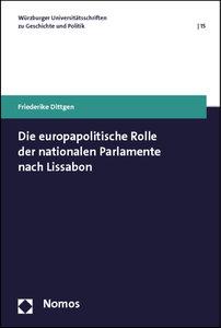 Die europapolitische Rolle der nationalen Parlamente nach Lissab