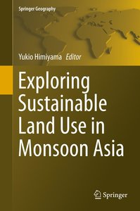 Exploring Sustainable Land Use in Monsoon Asia