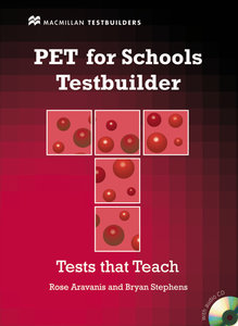 PET for Schools Testbuilder. Student's Book with Audio-CD