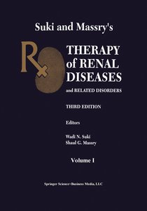 Suki and Massry's Therapy of Renal Diseases and Related Disorder