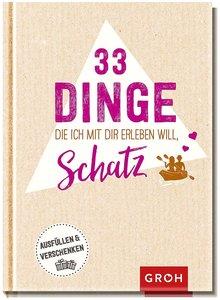 33 Dinge, die ich mit dir erleben will, Schatz