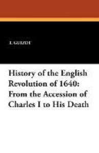 History of the English Revolution of 1640