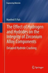 The Effect of Hydrogen and Hydrides on the Integrity of Zirconiu