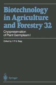 Cryopreservation of Plant Germplasm I