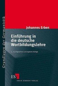 Einführung in die deutsche Wortbildungslehre