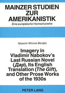 Imagery in Vladimir Nabokov\'s Last Russian Novel (Dar),- Its En