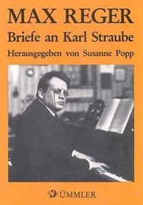 Briefe an Karl Straube