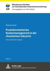 Produktorientiertes Kostenmanagement in der chemischen Industrie