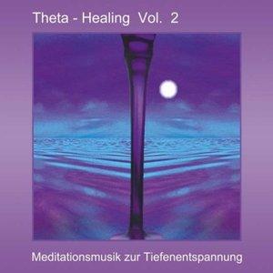 Theta Healing Vol. 2