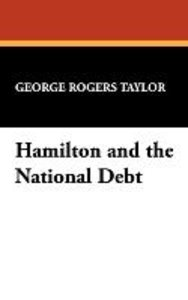 Hamilton and the National Debt