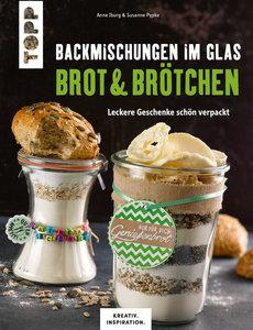 Backmischungen im Glas - Brot und Brötchen (KREATIV.INSPIRATION)