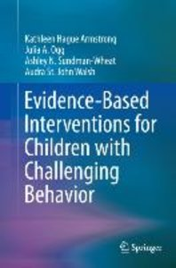 Evidence-Based Interventions for Children with Challenging Behav