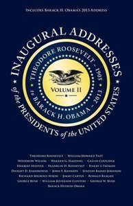 Inaugural Addresses of the Presidents V2