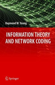 Information Theory and Network Coding