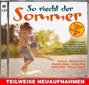 So riecht der Sommer-Original Schlager Hits
