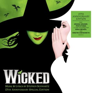 Wicked (The 15th Anniversary Edition)