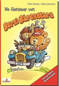 Die Abenteuer von Berni Bärenstark. Bd.1