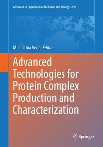 Advanced Technologies for Protein Complex Production and Charact