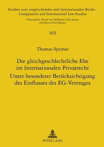 Die gleichgeschlechtliche Ehe im Internationalen Privatrecht