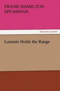 Laramie Holds the Range