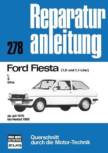 Ford Fiesta L, S, Ghia (1,0 und 1,1-Liter) ab Juli 1976 bis Herb