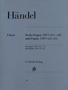 Sechs Fugen HWV 605-610 und Fugen HWV 611, 612